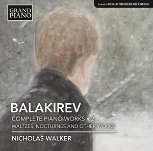 Balakirev: Complete Piano Works, Vol.2