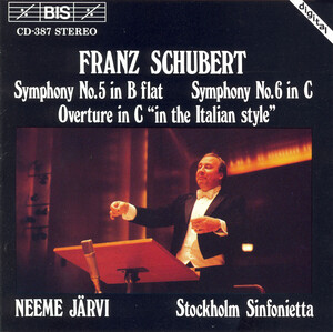 Schubert: Symphonies 5 and 6; Overture 'In the Italian Style', D.591