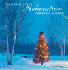 The Ultimate Relaxation Christmas Album 2