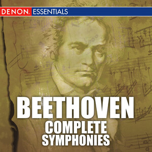 Beethoven: Complete Symphonies and Coriolan, Egmont, Fidelio, King Stephen, Ruins of Athens Overtures