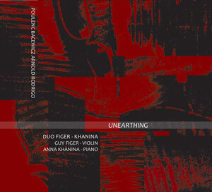 Unearthing: Works for Violin and Piano by Poulenc, Bacewicz, Arnold, etc.
