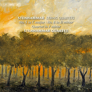 Stenhammar: String Quartets No.5 and 6