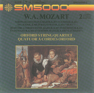 W.A. Mozart: String Quartets in G, K.387; in D-, K.421; in C, K. 465; and in Bb, K.458 ('Hunt')