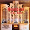 Sinfonia: Organ Concertos and Sinfonias by J.S. Bach