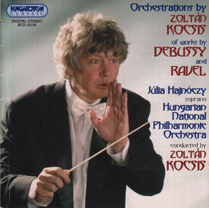 Orchestrations by Zoltán Kocsis of Works by Debussy and Ravel