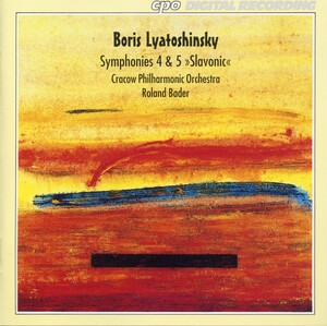 Lyatoshinsky: Symphonies No.4 and 5