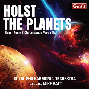 Holst: The Planets; Elgar: Pomp and Circumstance March No.1