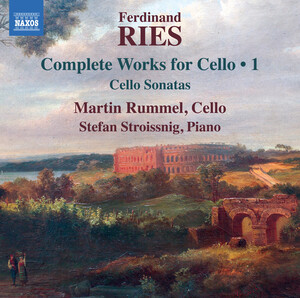 Ries: Cello Sonatas, Op.20, 21 and 125