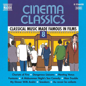 Cinema Classics 8: Works by Wagner, Chopin, Handel, etc.