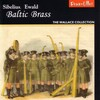Baltic Brass: Music by Sibelius and Ewald