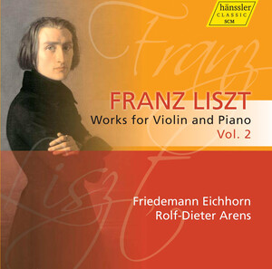 Liszt: Works for Violin and Piano, Vol.2