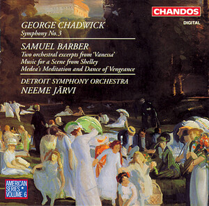 Chadwick: Symphony No.3; Barber: Two Orchestral Excerpts from 'Vanessa'
