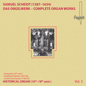 Scheidt: Complete Organ Works, Vol.3