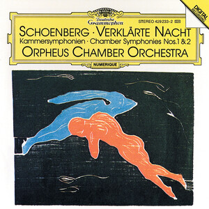 Schoenberg: Transfigured Night, Op.4 and Chamber Symphonies No.1 and 2