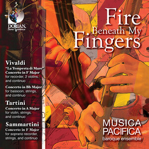 Fire Beneath My Fingers : Vivaldi, Tartini, Sammartini