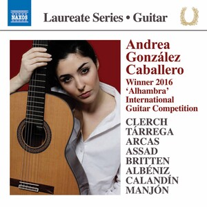 Clerch, Tárrega, Arcas, Assad, Britten, Albéniz, Calandín and Manjón: Works for Guitar