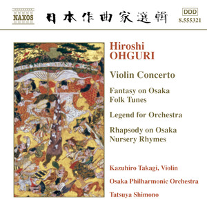 Ohguri: Violin Concerto; Fantasy on Osaka Folk Tunes