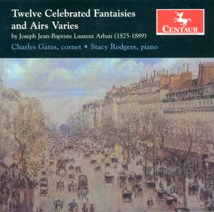 Jean-Baptiste Arban: Twelve Celebrated Fantaisies & Airs Varies