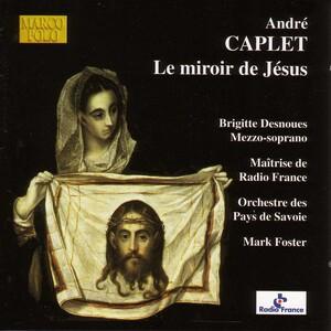 andr caplet le miroir de jesus classical archives