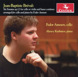 Jean-Baptiste Bréval: Six Sonatas, Op.12 for Cello or Violin and Basso Continuo