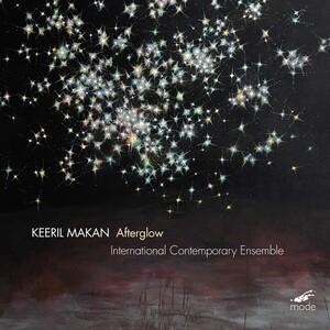 Keeril Makan: Afterglow