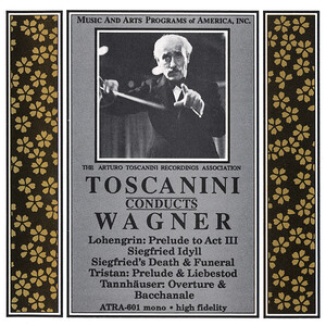 Toscanini Conducts Wagner Favorites