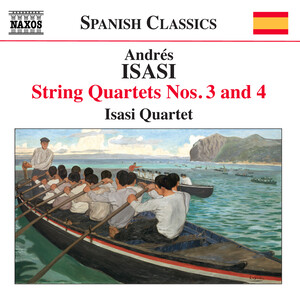 Andrés Isasi: String Quartets No.3 and 4