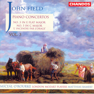 John Field: Piano Concertos Nos.3 and 5