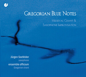 Gregorian Blue Notes (Medieval Chant and Saxophone Improvisations)