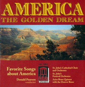 America: The Golden Dream: Works by Copland, Billings, Moline, etc.