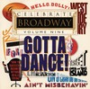 Celebrate Broadway, Vol.9: Gotta Dance!