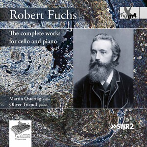 Fuchs: The Complete Works for Cello and Piano