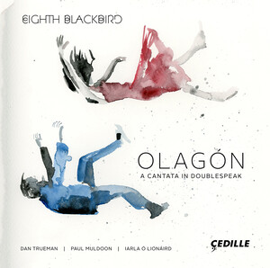Olagón: A Cantata in Doublespeak