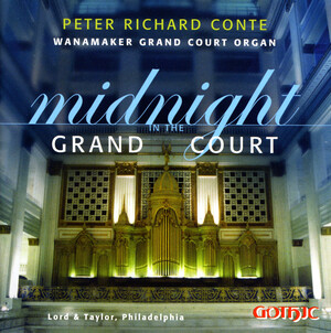 Midnight in the Grand Court: Works for Organ