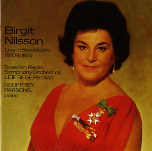 Birgit Nilsson Live in Stockholm: Works by R. Strauss, Sibelius, Frumerie, etc.