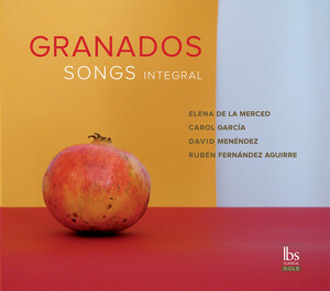 Granados: Songs Integral