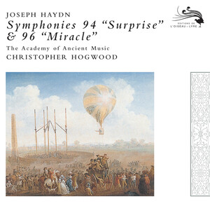 Joseph Haydn: Symphoines 94 'Surprise' and 96 'Miracle'