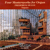 Four Masterworks for Organ by Mendelssohn, Bach, Franck and Wright