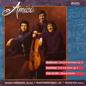 Beethoven: Trio in B; Zemlinsky: Trio in D; Nin: Among Friends