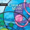 Discover Choral Music: Works by Taverner, Palestrina, Byrd, etc.