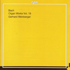 Bach: Organ Works Vol.18