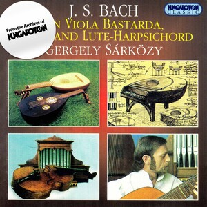 J. S. Bach on Viola Bastarda, Lute, and Lute-Harpsichord
