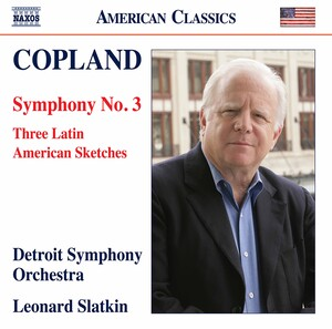 Copland: Symphony No.3 and 3 Latin American Sketches