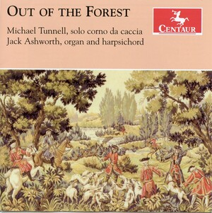 Out of the Forest: Works for Horn by Telemann, Quantz, Fasch, etc.
