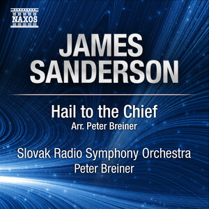 James Sanderson: Hail to the Chief