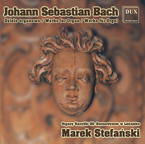 Johann Sebastian Bach: Works for Organ