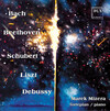 Bach, Beethoven, Schubert, Liszt and Debussy: Piano Works