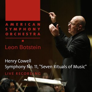 Cowell: Symphony No.11 'Seven Rituals of Music'