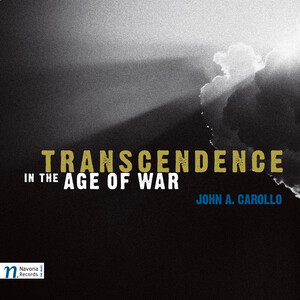 John A. Carollo: Transcendence in the Age of War