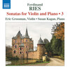 Ries: Sonatas for Violin and Piano, Vol.3